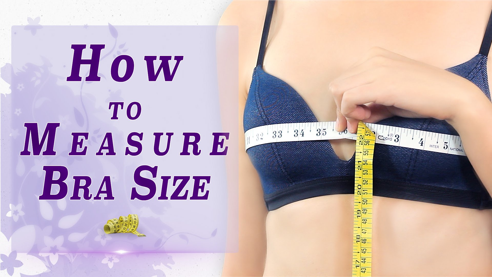 A Guide to Choose the Bra of Right Size